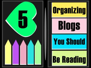 5 Organizing Blogs You Should be Reading