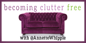 Becoming Clutter Free with Annette Whipple