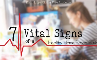 7 Vital Signs of a Healthy Home-Based Business