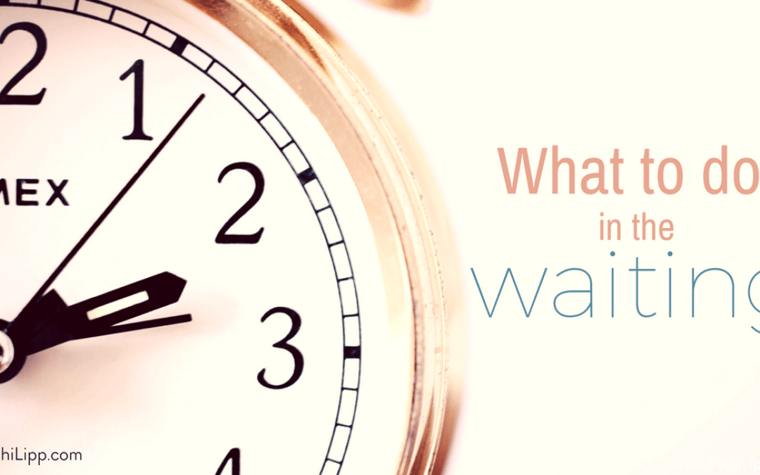 What to do in the Waiting