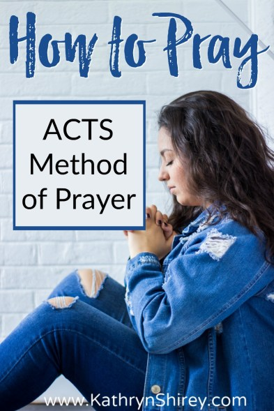 Not sure what to pray? The ACTS prayer method will help you get started. Learn how to pray with the ACTS prayer model example. (+ free printable prayer cards) #Prayer #HowToPray #ACTSPrayer