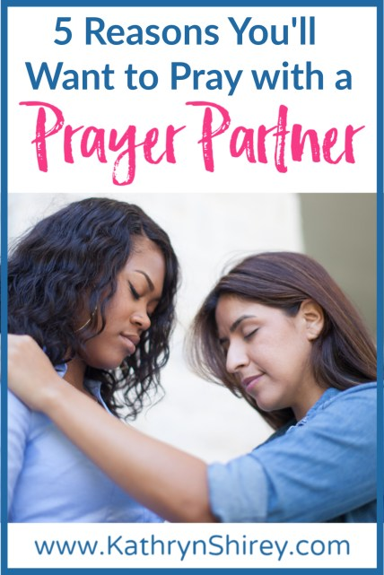 Wonder if sharing your prayers with someone else is right for you? Find 5 reasons you'll want to pray with a prayer partner - and how it can be transformational to your prayer life. | Why Pray with a Prayer Partner | Prayer Partner Ideas | How to Find a Prayer Partner