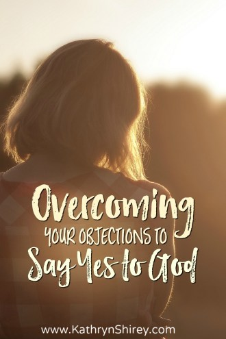 Do you want to say yes to God, but let fear and doubt say no? Lean in and overcome those objections and join him on the greatest adventure of your life.