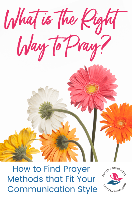 Is there a right way to pray to God? Find the right prayer methods for how God designed you and learn how to pray to God effectively.