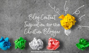 Blog Content Inspiration for the Christian Blogger