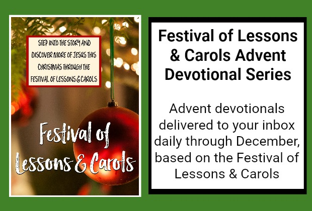 Festival of Lessons & Carols Advent Devotionals