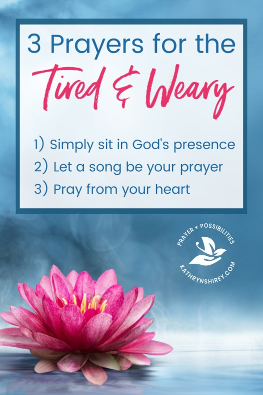 When you're tired and weary, when you have a heavy heart, when you have no words to pray, use these 3 prayers for the weary to allow God to refresh you. Get your free printable of these three prayers so you can have them at-the-ready when weariness sets in.