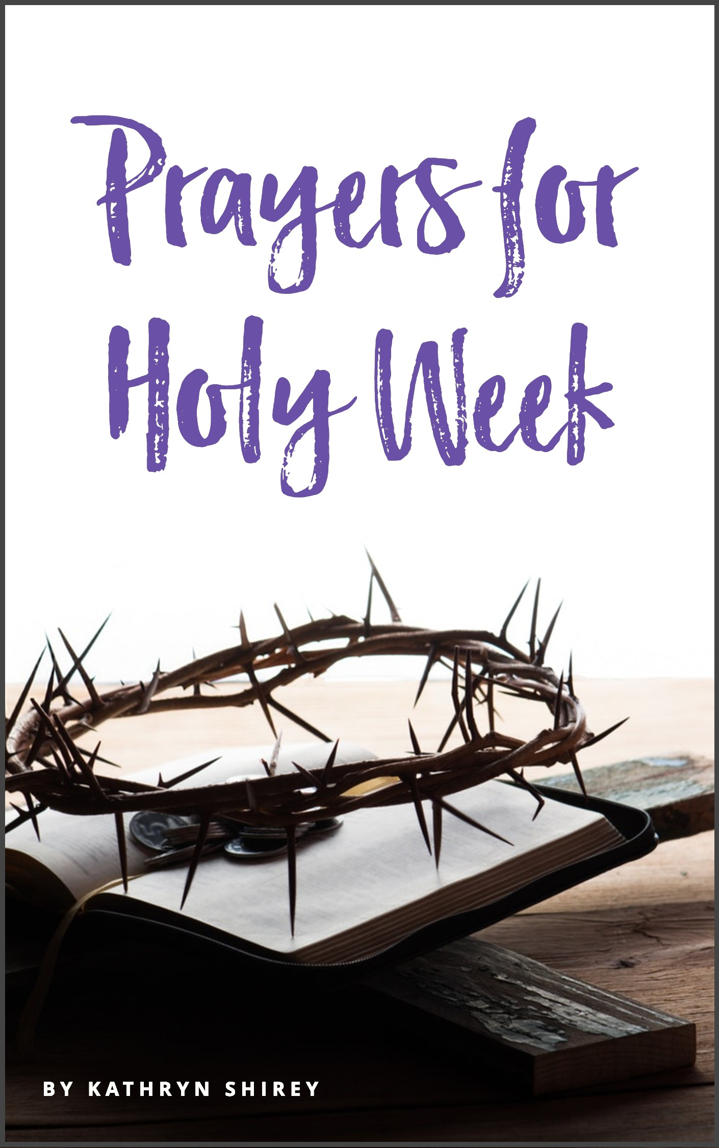 Prayers for Holy Week free printable