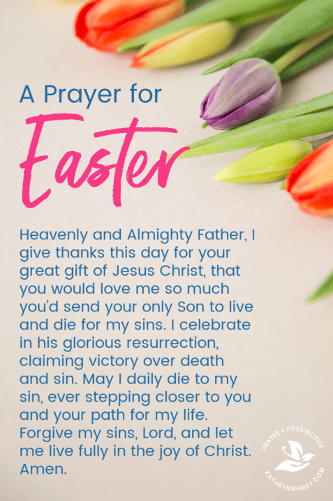 A prayer for Easter. Celebrate with great joy the resurrection of Christ and pray for forgiveness of your sins and to live fully in his joy.