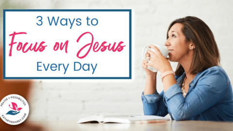 "We're told to ""turn your eyes upon Jesus"" and our problems will fade away. Try these 3 ways to fix your eyes on Jesus and keep the focus on Jesus every day!"