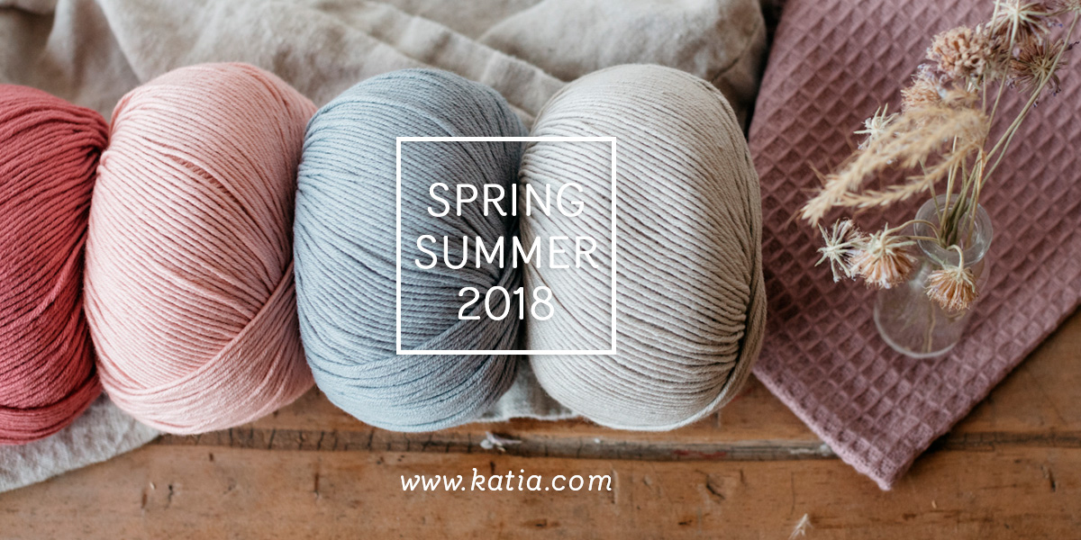 New yarns Spring Summer 2018 by Katia to fall in love with and win a
