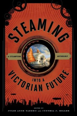 steaming into a victorian future, steampunk