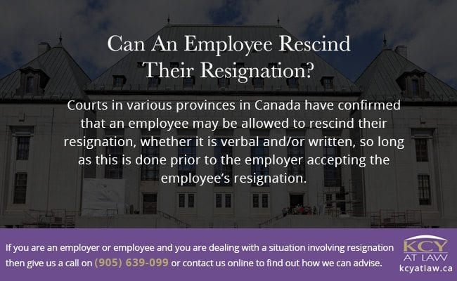 Can An Employee Rescind Their Resignation? KCY at LAW