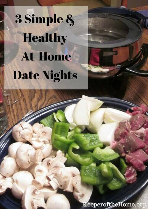 3 Simple and Healthy At-Home Date Nights Keeper of the Home - at home date ideas