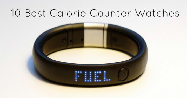 10 Best Calorie Counter Watches - Best Calorie Burner Watch - calorie and fat calculator