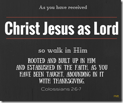 Colossians 2 six through seven