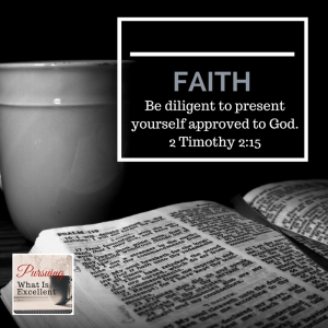 Pursuing What Is Excellent -- Faith page