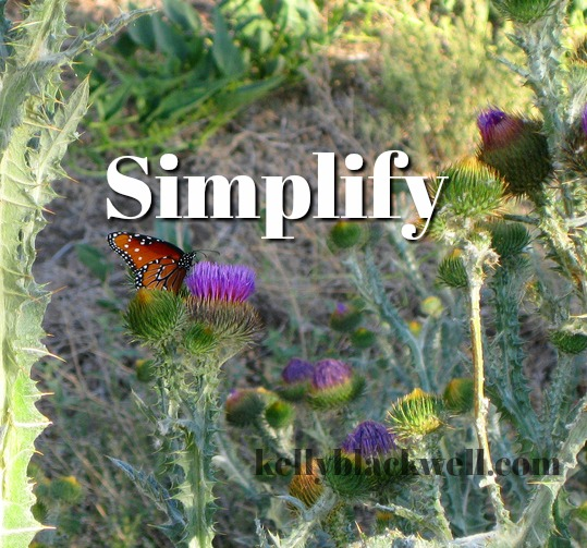 Simplify – Five Minute Friday