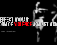 the perfect woman, violence against women
