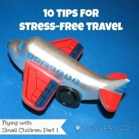 Flying with Small Children: 10 Tips for Stress-Free Travel