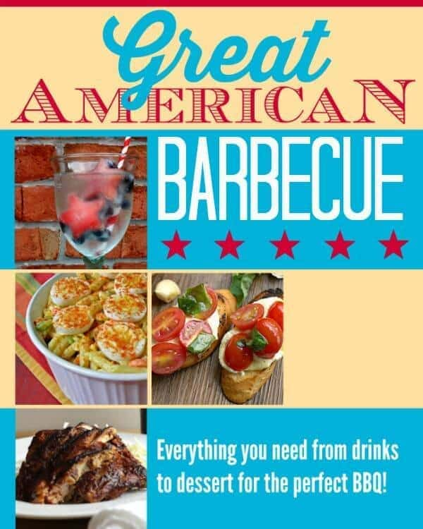 The Great American Barbecue - Everything You Need from Drinks to Dessert for the Perfect BBQ