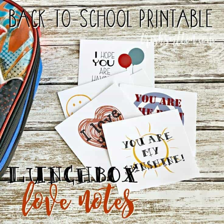 Back-to-School Lunchbox Love Notes For Kids Free Printable