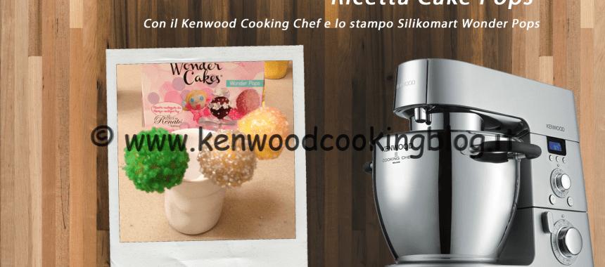 Video Ricetta Cake Pops Kenwood con Silikomart