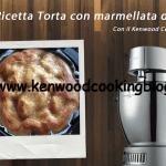 Video Ricetta Torta con marmellata di Pere Kenwood