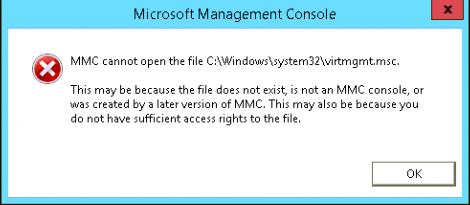 MMC cannot open the file C:\Windows\system32\virtmgmt.msc