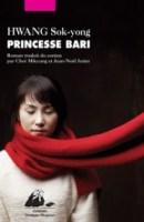 Princesse Bari de Hwang Sok-yong Editions Philippe Picquier.