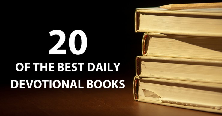 20 of the Best Daily Devotional Books Anchored in Christ