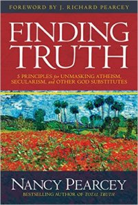 Summary of Finding Truth: 5 Principles for Unmasking Atheism, Secularism, and Other God Substitutes