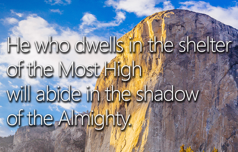 His Time - Scripture Studies Psalm 91, Proverbs 1, Daily Reading by - the shadow of the almighty ministry