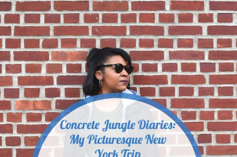Concrete Jungle Diaries: My Picturesque New York Trip