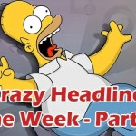 Crazy Headlines 8