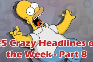 Crazy Headlines 8