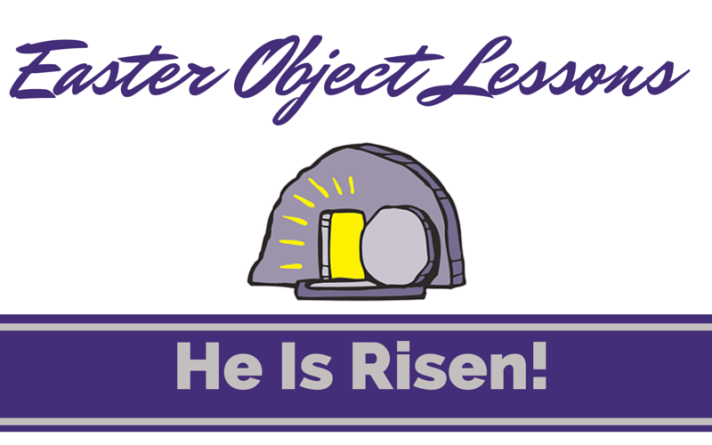 Easter Object Lessons