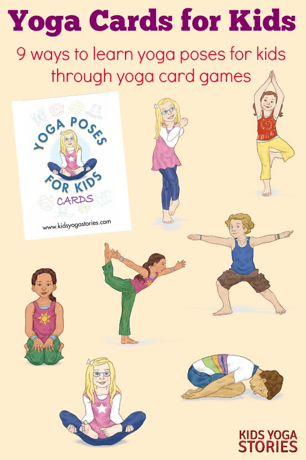 How to Play with Yoga Cards for Kids (Printable Poster) - Kids Yoga
