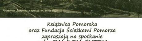 2015 11 27 Wykład - Gdzie Klucz Gdzie Żydowce. Ksiąznica Pomorska 27.11.2015