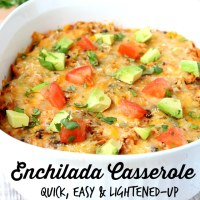 Skinny Enchilada Casserole
