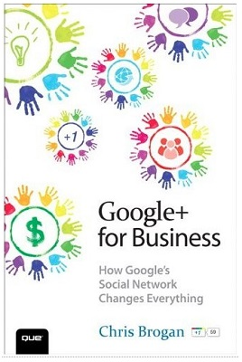 Google+ for Business Chris Brogan