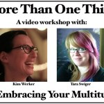 More Than One Thing: A New Online Workshop!