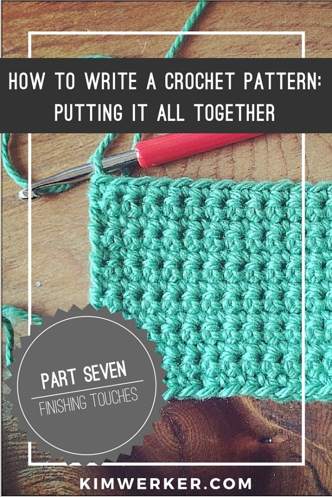 How to write a crochet pattern part putting it all