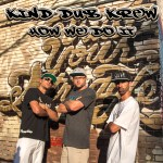 Kind Dub Krew How We Do It EP CD Cover