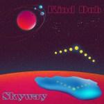 Kind-Dub---Skyway-Cover