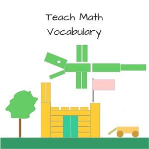 Teach Math Vocabulary