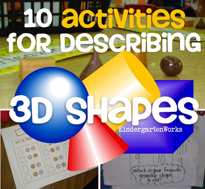 10 Activities for Describing 3D Shapes in Kindergarten (K.G.3)