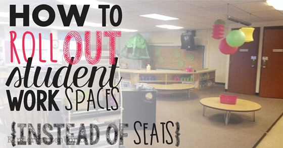 How to Roll Out Student Work Spaces {alternative seating - task list
