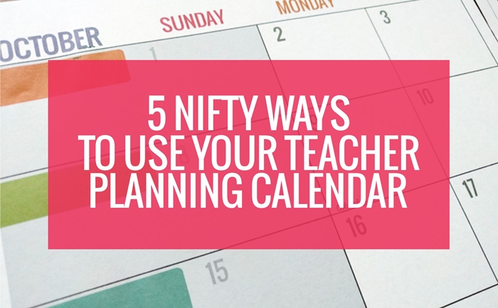 5 Nifty Ways to Use Your Teacher Planning Calendar KindergartenWorks - teachers planning calendar