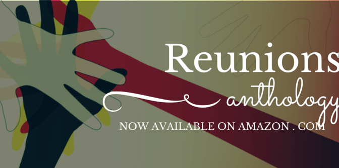 Reunions: An Anthology of Heartfelt Short Stories